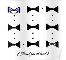 Found You At Last! (gold bow tie tux) Poster