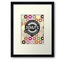 There Is No Problem Donuts Can't Solve Framed Print