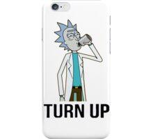 Turn up Rick iPhone Case/Skin