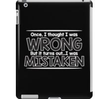 wrong mistake iPad Case/Skin
