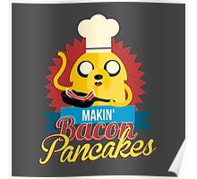 Jake The Dog Making Bacon Pancakes Poster