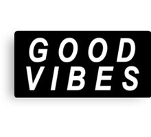 Good Vibes (white text) Canvas Print