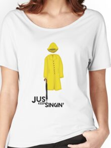 Just Keep Singin' Women's Relaxed Fit T-Shirt