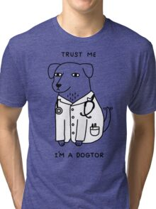 Dogtor Tri-blend T-Shirt