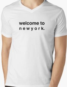 welcome to new york. Mens V-Neck T-Shirt