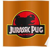 jurassic pug park style Poster