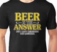 beer answer Unisex T-Shirt