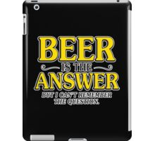beer answer iPad Case/Skin