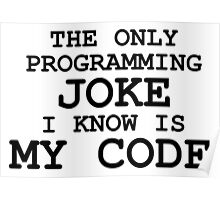 Programming jokes are cool, right? Poster
