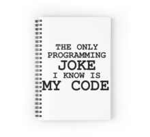 Programming jokes are cool, right? Spiral Notebook