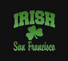 IRISH SHAMROCK SAN FRANSISCO Unisex T-Shirt