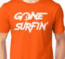 Gone Surfin' T Shirt Unisex T-Shirt