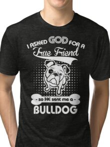Bulldog lover shirt Tri-blend T-Shirt