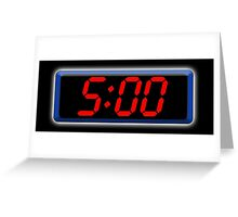 Digital Clock 5:00, 5, Five, Fifth, Time, Cool, Retro, Old School, Greeting Card