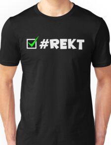 #REKT Unisex T-Shirt