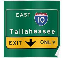 Tallahassee I10, FL Road Sign, USA Poster