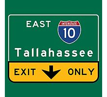 Tallahassee I10, FL Road Sign, USA Photographic Print