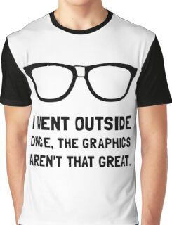 Outside Graphics Not Great Graphic T-Shirt