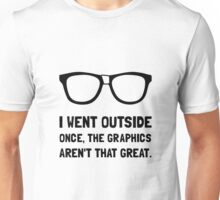 Outside Graphics Not Great Unisex T-Shirt