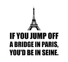 Paris Bridge In Seine Photographic Print