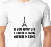 Paris Bridge In Seine Unisex T-Shirt