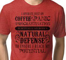 Coffee and Procrastination Tri-blend T-Shirt