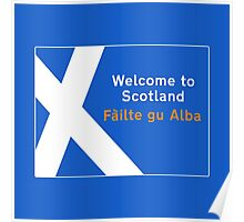Welcome to Scotland, Road Sign, UK Poster