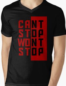 Cant stop Wont stop Design Mens V-Neck T-Shirt