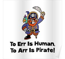 To Arr Is Pirate Cartoon Poster