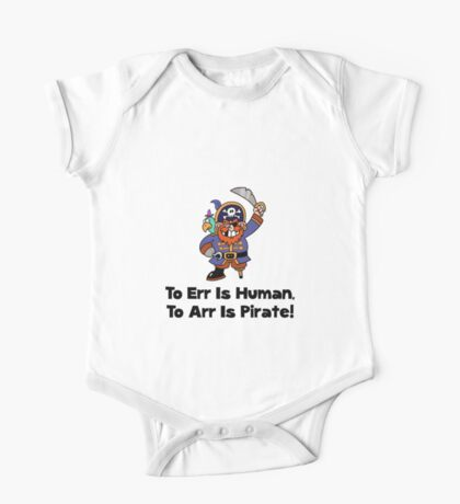 To Arr Is Pirate Cartoon One Piece - Short Sleeve