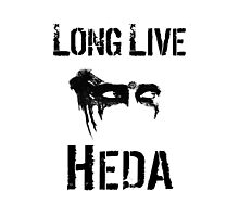 Long Live Heda (RIP Lexa The 100) Photographic Print