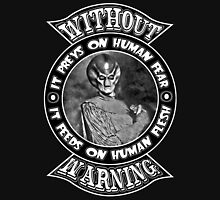 Without Warning Unisex T-Shirt