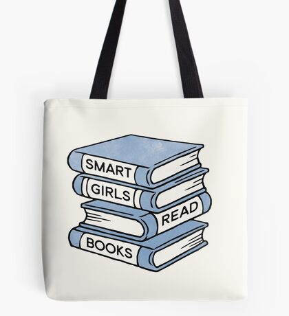 Smart Girls Read Books - book lover gift inspirational quote Tote Bag