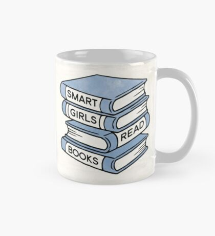 Smart Girls Read Books - book lover gift inspirational quote Mug