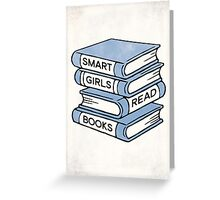 Smart Girls Read Books - book lover gift inspirational quote Greeting Card