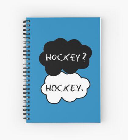 Hockey ? Hockey. Spiral Notebook