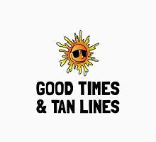 Good Times Tan Lines Unisex T-Shirt