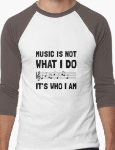 Music Who I Am Men's Baseball ¾ T-Shirt