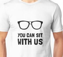 Sit With Us Unisex T-Shirt