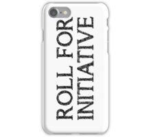 Roll For Initiative (White) iPhone Case/Skin