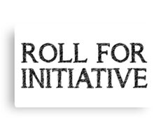 Roll For Initiative (White) Canvas Print