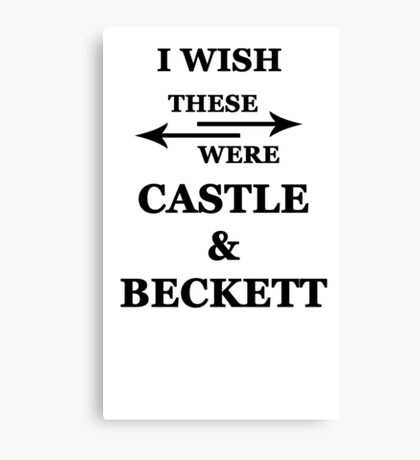 I wish these were Castle and Beckett Canvas Print