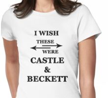 I wish these were Castle and Beckett Womens Fitted T-Shirt