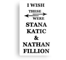 I wish these were Stana Katic and Nathan Fillion Metal Print