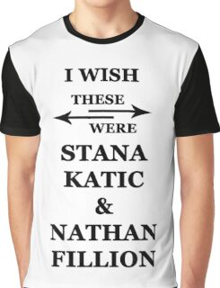 I wish these were Stana Katic and Nathan Fillion Graphic T-Shirt