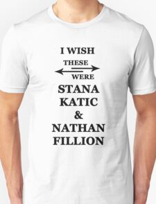 I wish these were Stana Katic and Nathan Fillion Unisex T-Shirt