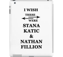 I wish these were Stana Katic and Nathan Fillion iPad Case/Skin