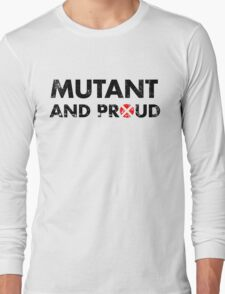 Mutant and proud - black Long Sleeve T-Shirt