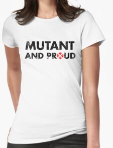 Mutant and proud - black Womens Fitted T-Shirt
