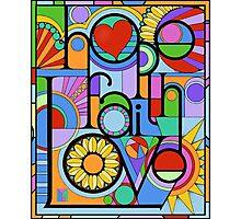 Hope, Faith, Love Photographic Print